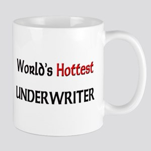 World's Hottest Underwriter Mug