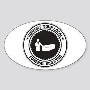 Support Funeral Director Oval Sticker