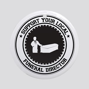 Support Funeral Director Ornament (Round)
