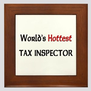 World's Hottest Tax Inspector Framed Tile