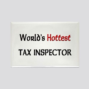 World's Hottest Tax Inspector Rectangle Magnet