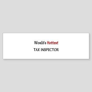 World's Hottest Tax Inspector Bumper Sticker