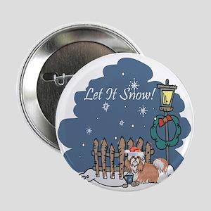 """Let It Snow Shih Tzu 2.25"""" Button"""