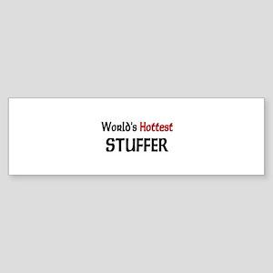 World's Hottest Stuffer Bumper Sticker