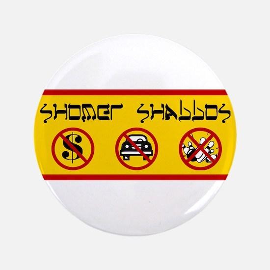 "Shomer Shabbos V2 3.5"" Button"