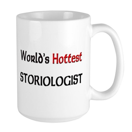 World's Hottest Storiologist Large Mug