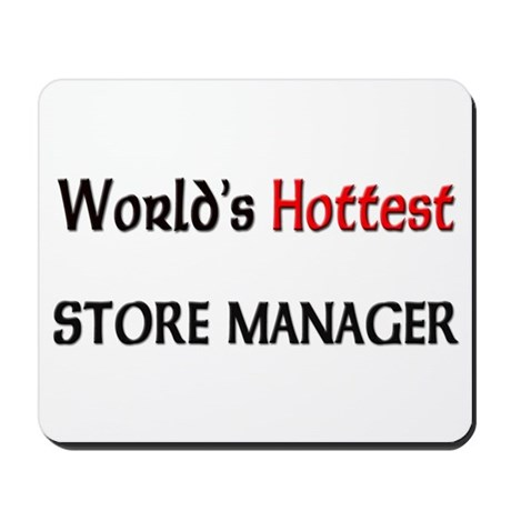 World's Hottest Store Manager Mousepad