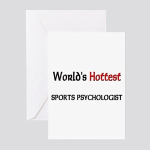 World's Hottest Sports Psychologist Greeting Cards