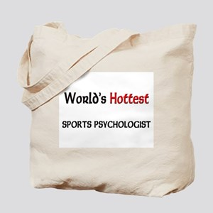 World's Hottest Sports Psychologist Tote Bag