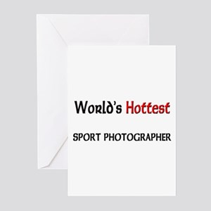 World's Hottest Sport Photographer Greeting Cards