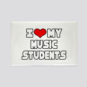 """I Love My Music Students"" Rectangle Magnet"