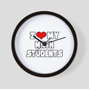 """I Love My Math Students"" Wall Clock"