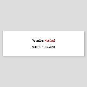 World's Hottest Speech Therapist Bumper Sticker
