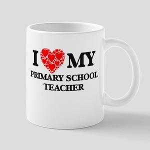 I Love my Primary School Teacher Mugs