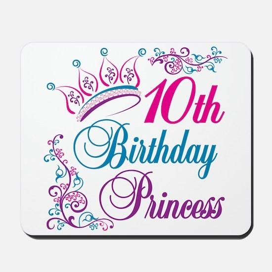 10th Birthday Princess Mousepad