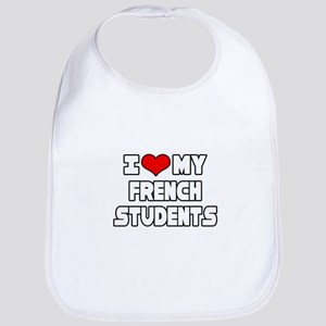 """I Love My French Students"" Bib"