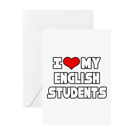 """I Love My English Students"" Greeting Card"