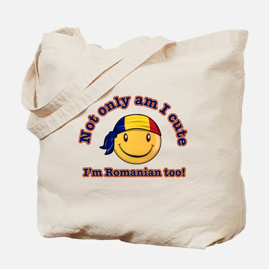 Not only am I cute, I'm Romanian too! Tote Bag