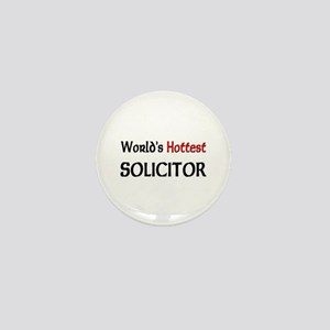 World's Hottest Solicitor Mini Button