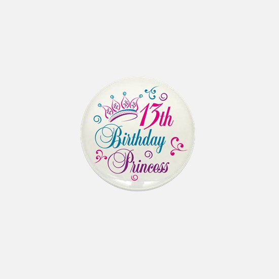 13th Birthday Princess Mini Button