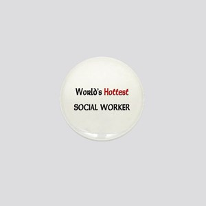 World's Hottest Social Worker Mini Button