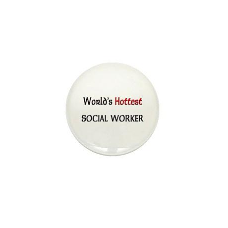 World's Hottest Social Worker Mini Button