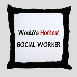 World's Hottest Social Worker Throw Pillow