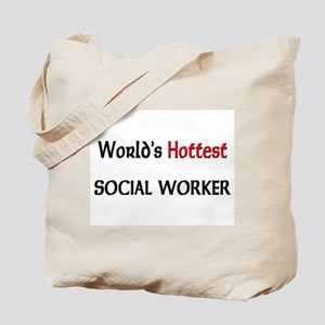World's Hottest Social Worker Tote Bag
