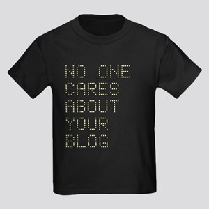 No One Cares About Your Blog Kids Dark T-Shirt