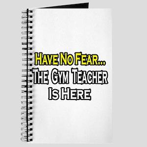 """""""No Fear, Gym Teacher"""" Journal"""