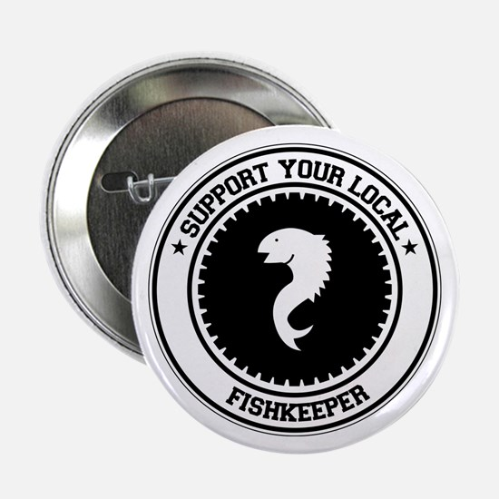 "Support Fishkeeper 2.25"" Button (10 pack)"