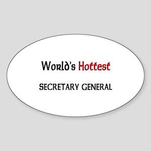 World's Hottest Secretary General Oval Sticker