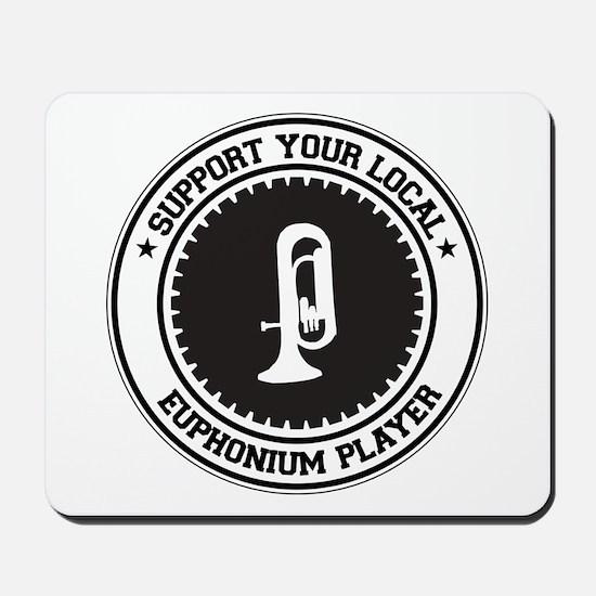 Support Euphonium Player Mousepad