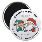 Property of Santa's Workshop Magnet