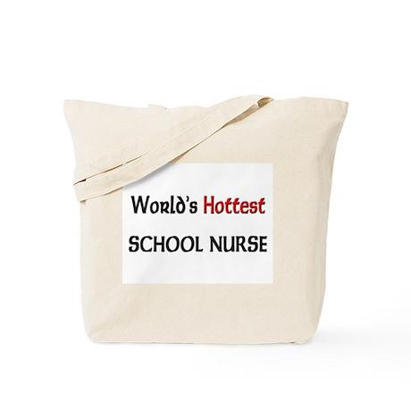 World's Hottest School Nurse Tote Bag