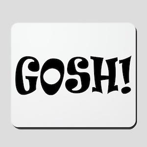 Gosh Mousepad