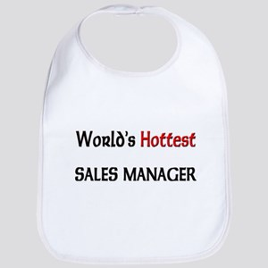 World's Hottest Sales Manager Bib