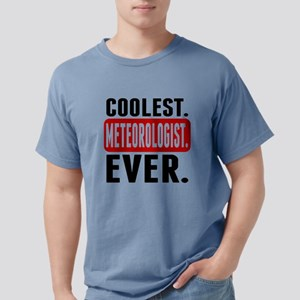 Coolest. Meteorologist. Ever. T-Shirt
