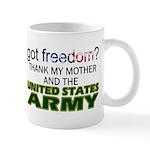 Got Freedom? Army (Mother) Mug