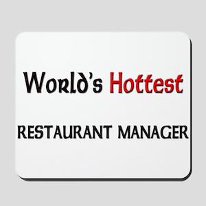 World's Hottest Restaurant Manager Mousepad