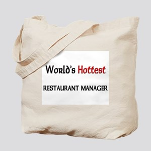 World's Hottest Restaurant Manager Tote Bag