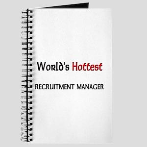 World's Hottest Recruitment Manager Journal