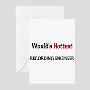 World's Hottest Recording Engineer Greeting Cards