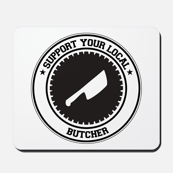 Support Butcher Mousepad