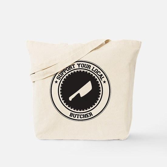 Support Butcher Tote Bag