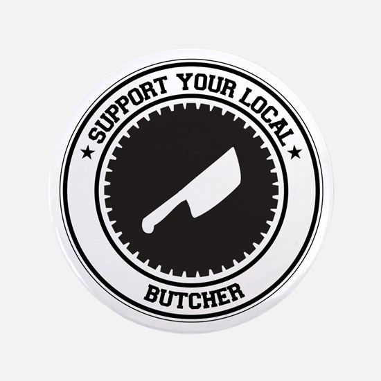 """Support Butcher 3.5"""" Button (100 pack)"""