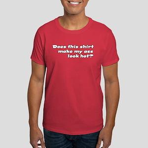 Does This Shirt... Dark T-Shirt