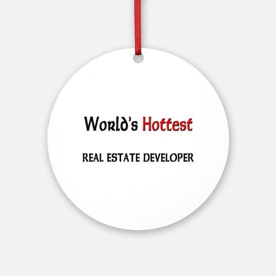 World's Hottest Real Estate Developer Ornament (Ro