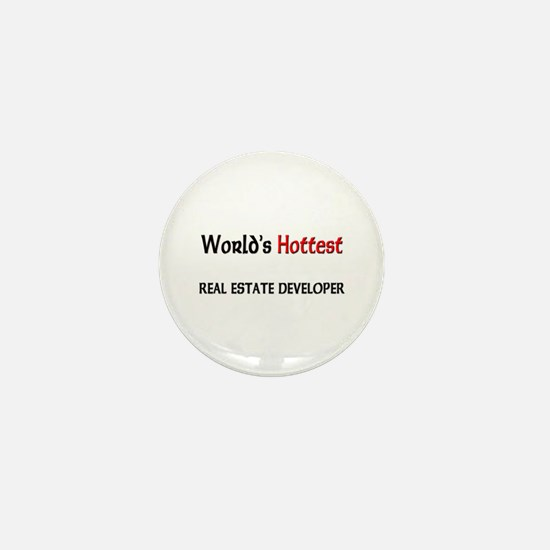 World's Hottest Real Estate Developer Mini Button