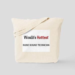 World's Hottest Radio Sound Technician Tote Bag